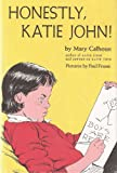 Honestly, Katie John (Harper Trophy Book)