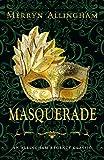 Download Masquerade: A Regency Romance (Allingham Regency Classics Book 3) in PDF ePUB Free Online