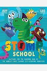Stomp School Paperback