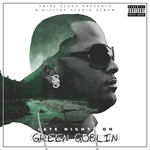 Late Nights on Green Goblin (Sip n Swerve) [Explicit] (Swerve Green)