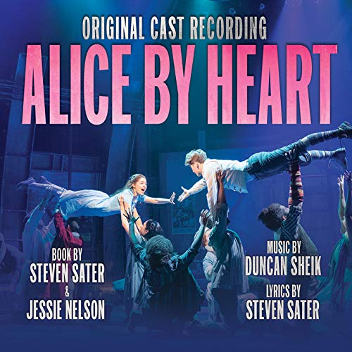 Alice By Heart (Original Cast Recording)