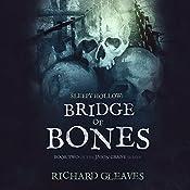 Sleepy Hollow: Bridge of Bones: Jason Crane, Book 2 | Richard Gleaves