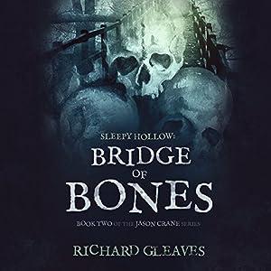 Sleepy Hollow: Bridge of Bones Audiobook