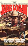 Slocum and the Deadly Damsel, Jake Logan, 0515135844
