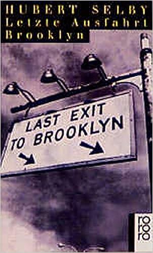 Hubert Selby: Letzte Ausfahrt Brooklyn; Gay-Literatur alphabetisch nach Titeln
