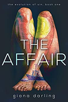 The Affair (The Evolution Of Sin Book 1) by [Darling, Giana]