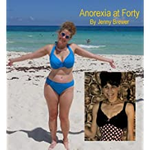 Anorexia at Forty