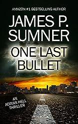 One Last Bullet - Adrian Hell #3 (Adrian Hell Series)