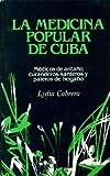 La Medicina Popular en Cuba, Lydia Cabrera, 0897297628