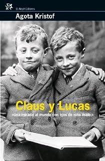 Claus y Lucas par Kristof