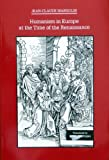 Humanism in Europe at the Time of the Renaissance, Margolin, Jean-Claude, 0801020352