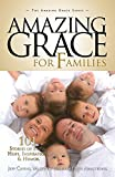 img - for Amazing Grace for Families: 101 Stories of Faith, Hope, Inspiration, & Humor book / textbook / text book