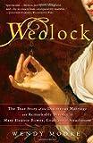 Wedlock, Wendy Moore, 0307383377