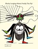 Blacky Longlegs Meets Freddy the Fly, Laurie Read, 1438912315