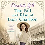 The Fall and Rise of Lucy Charlton | Elizabeth Gill
