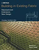 img - for In Detail: Building in Existing Fabric book / textbook / text book