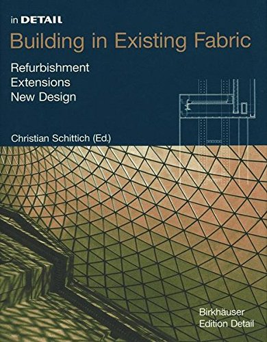 In Detail: Building in Existing Fabric