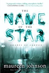 The Name of the Star (The Shades of London Book 1) Kindle Edition
