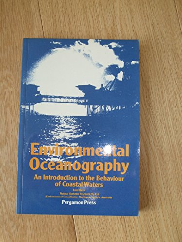 Environmental Oceanography: An Introduction to the Behaviour of Coastal Waters