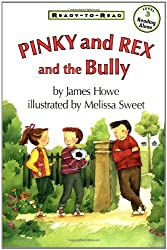 Pinky And Rex And The Bully (Ready-To-Read Level 3)