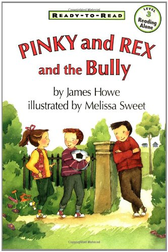Download Pinky And Rex And The Bully (Ready-To-Read Level 3) pdf epub