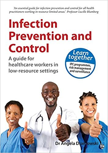 Téléchargement d'ebooks gratuits au format jarInfection Prevention and Control: A Guide for Healthcare Workers in Low-Resource Settings PDF DJVU