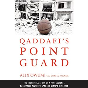 Qaddafi's Point Guard Audiobook