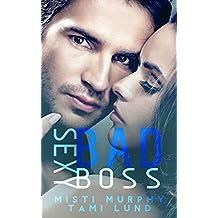 Sexy Bad Boss (Sexy Bad Series Book 3)