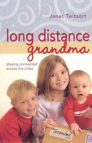 Long Distance Grandma: Staying Connected Across the Miles (Motherhood Club)
