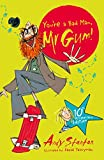 You're a Bad Man, Mr. Gum! (You're a Bad Man MR Gum (Hardback))