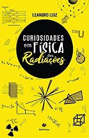 Curiosidades em Física das Radiações