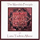 The Mandala Principle by Tsultrim Allione