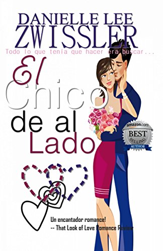 El chico de al lado (Spanish Edition) by [Lee Zwissler, Danielle]