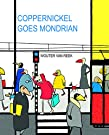 Coppernickel Goes Mondrian (Artist Tribute)