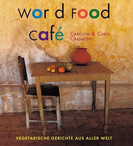 world-food-caf-vegetarische-gerichte-aus-aller-welt