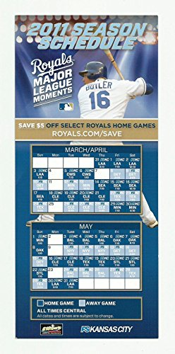 Mlb Baseball Schedule (2011 Kansas City Royals MLB Baseball Schedule - Features Billy Butler)