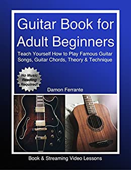 Guitar Book For Adult Beginners Teach Yourself How To Play Famous