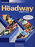 New Headway: Intermediate: Student's Book: Student's Book Intermediate level (New Headway English Course)