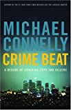 Crime Beat, Michael Connelly, 031615377X
