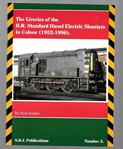 2000 Livery - The Liveries of the B.R. Standard Diesel Electric Shunters in Colour (1952-1996)