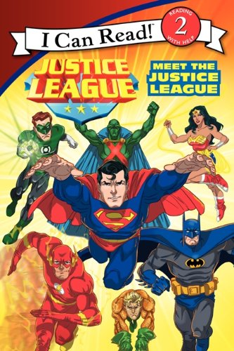 Justice League Classic: Meet the Justice League (I Can Read Level 2)