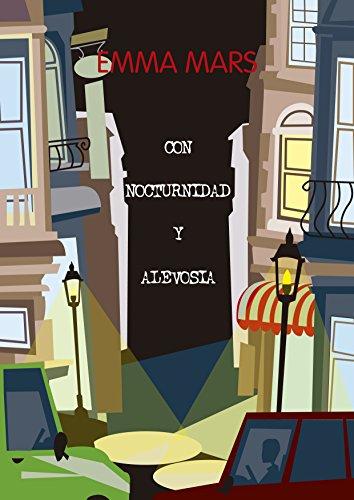 Con nocturnidad y alevosía (Spanish Edition)