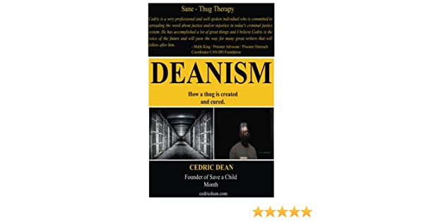 Deanism: Sane Thug Therapy: Mr. Cedric Dean: 9781535278454: Amazon