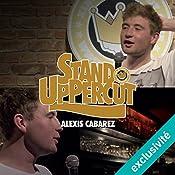 Stand UpPercut : Alexis Cabarez | Alexis Cabarez