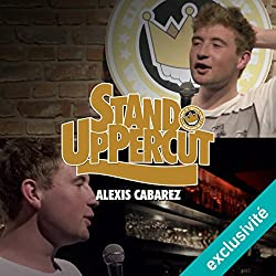 Stand UpPercut : Alexis Cabarez