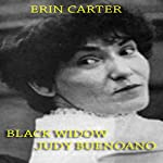 Black Widow Judy Buenoano | Erin Carter