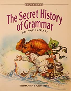 The Secret History of Grammar (Storytexts) 0943718066 Book Cover