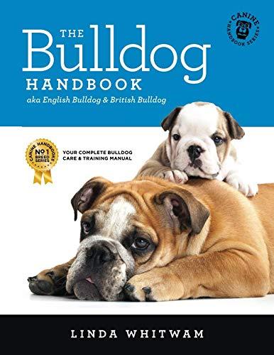 The Bulldog Handbook: aka English Bulldog & British Bulldog (Canine Handbooks) ()