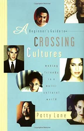 Image Result For A Beginners Guide To Crossing Cultures