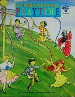 Book International Playtime : Classroom Games and Dances from Around the World